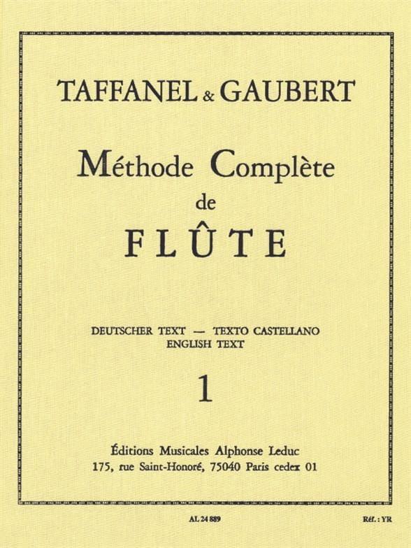 TAFFANEL - GAUBERT - Complete Flute Method - Volume 1 - Partition - di-arezzo.com