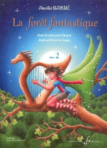 La Forêt Fantastique - Volume 2 - Aurélie Barbé - laflutedepan.com