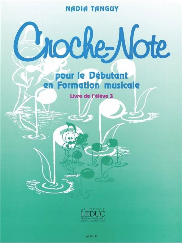 Croche-Note - Volume 3 - Nadia Tanguy - Partition - laflutedepan.com