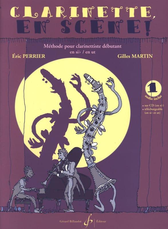 Clarinette en scène ! Volume 1 - PERRIER - MARTIN - laflutedepan.com