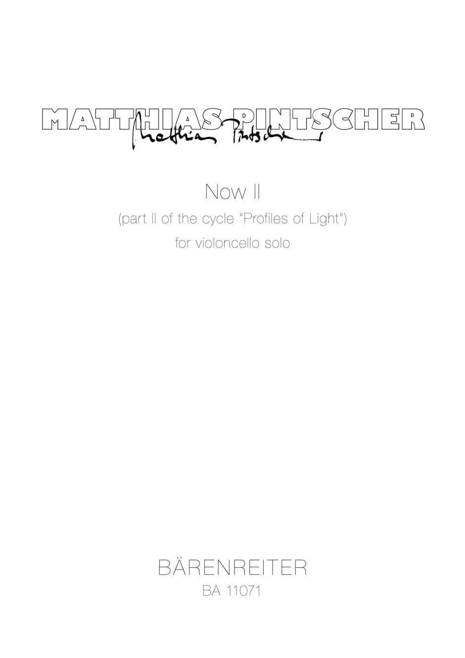 Now II for violoncello solo - Matthias Pintscher - laflutedepan.com