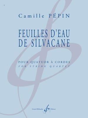 Feuilles d'eau de Silvacane - Camille Pépin - laflutedepan.com