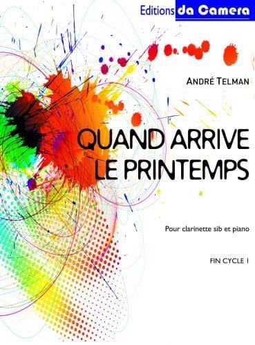 Quand arrive le printemps - André Telman - laflutedepan.com