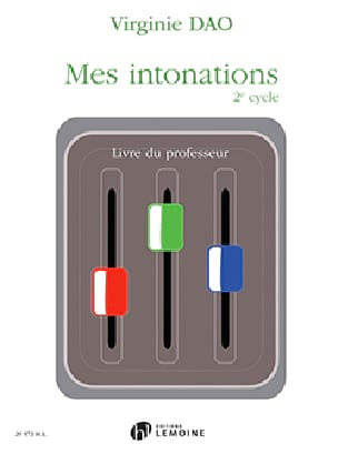 Virginie Dao - Mes intonations 2e Cycle - Livre du PROFESSEUR - Partition - di-arezzo.fr