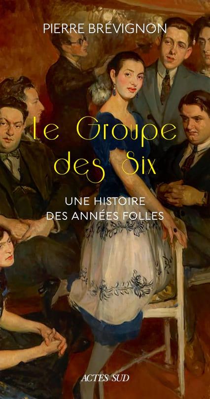 Pierre Brévignon - Le Groupe des Six - Livre - di-arezzo.fr