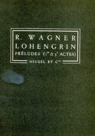 Richard Wagner - Lohengrin, Preludios del 1er y 3er Actos - Conductor - Partition - di-arezzo.es