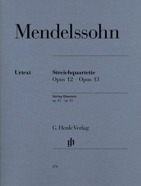 MENDELSSOHN - String quartets op. 12 and 13 - Partition - di-arezzo.co.uk