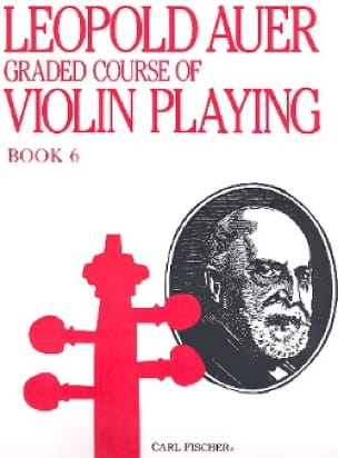Léopold Auer - Graded Course 6 Violin Playing, Volume 6 - Partition - di-arezzo.co.uk