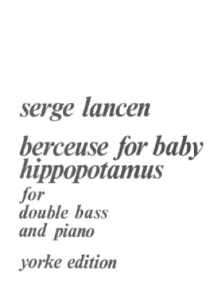 Serge Lancen - Lullaby for Baby Hippopotamus - Partition - di-arezzo.co.uk