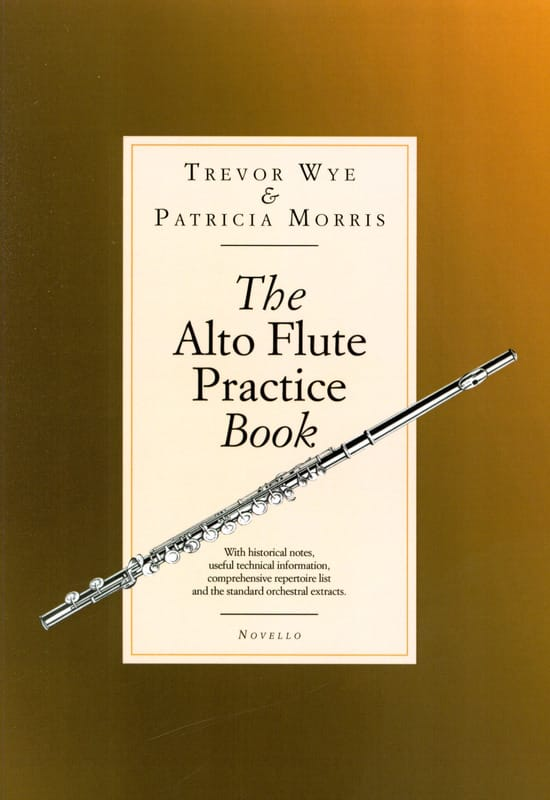 Trevor WYE & Patricia MORRIS - Alto Flute Practice Book - Partition - di-arezzo.co.uk