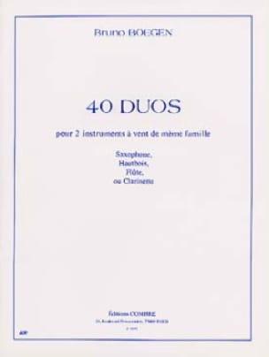 40 Duos Pour Deux Instruments A Vent - Bruno Boegen - laflutedepan.com