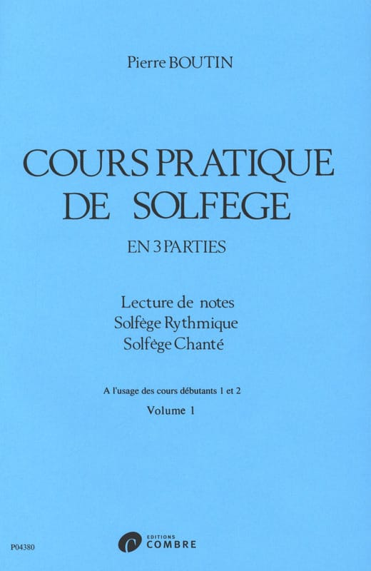 Pierre Boutin - Practical Course of Solfeggio - Volume 1 - Partition - di-arezzo.co.uk