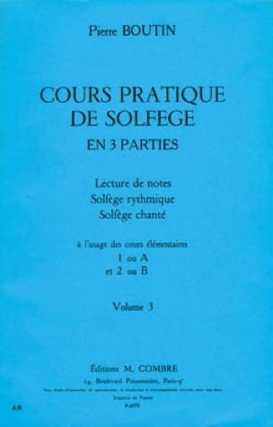 Pierre Boutin - Practical Course of Solfeggio - Volume 3 - Partition - di-arezzo.co.uk