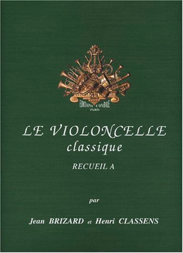 Brizard Jean / Classens Henri - The Classical Cello Volume A - Partition - di-arezzo.com
