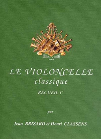 Brizard Jean / Classens Henri - The classical cello Volume C - Partition - di-arezzo.co.uk