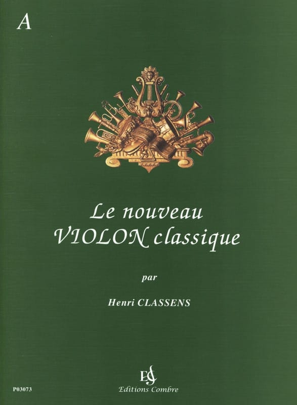 Henri Classens - The New Classical Violin Volume A - Partition - di-arezzo.co.uk