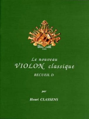 Henri Classens - The New Classical Violin Volume D - Partition - di-arezzo.co.uk