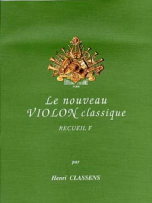 Henri Classens - The New Classical Violin Volume F - Partition - di-arezzo.co.uk