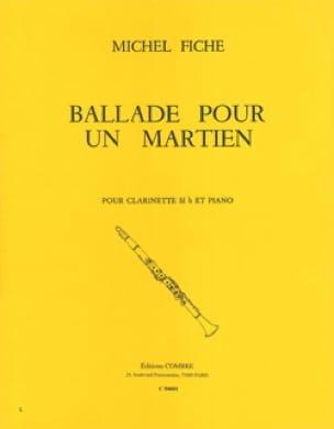 Ballade pour un martien - Michel Fiche - Partition - laflutedepan.com