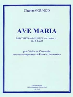 Charles Gounod - Ave Maria - Violon ou cello - Partition - di-arezzo.fr