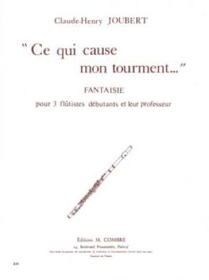 Claude-Henry Joubert - Ce qui cause mon tourment ... - Partition - di-arezzo.fr
