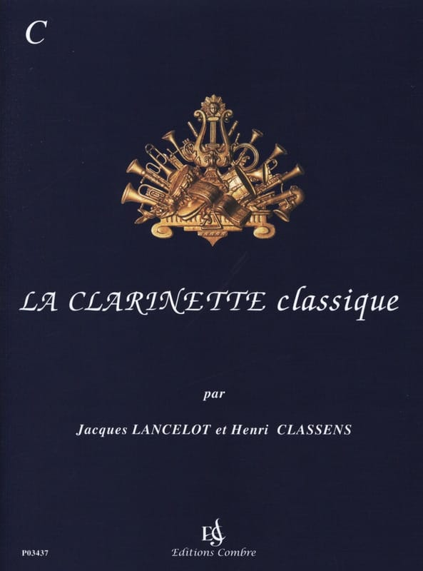 Jacques Lancelot - The Classical Clarinet Volume C - Partition - di-arezzo.com