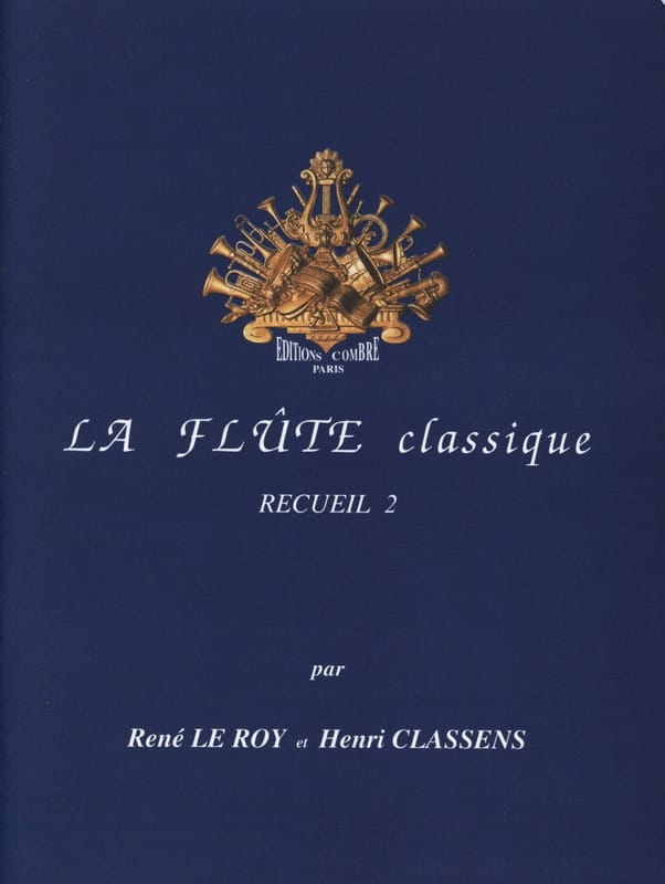 Le Roy René / Classens Henri - The Flute Classic Volume 2 - Partition - di-arezzo.com