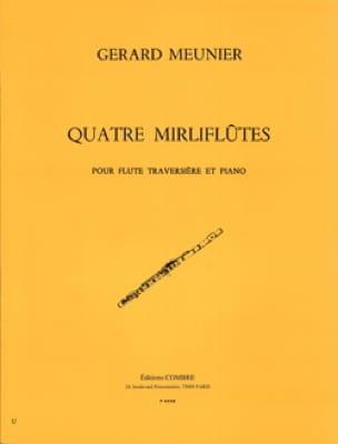 Gérard Meunier - 4 Mirlifluts - Partition - di-arezzo.com
