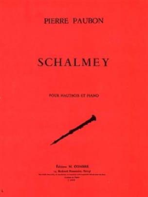 Pierre Paubon - Schalmey - Partition - di-arezzo.com