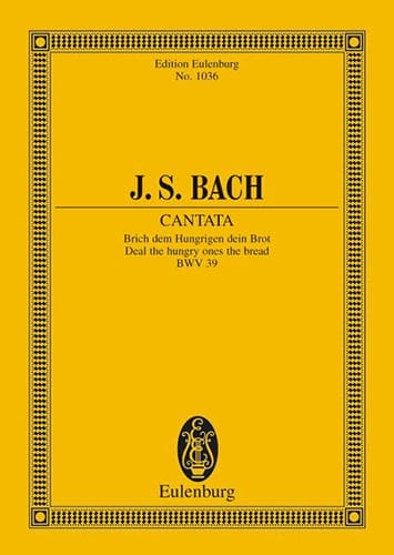 Cantata Brich Dem Hungrigen Dein Brot BWV 39 - BACH - laflutedepan.com