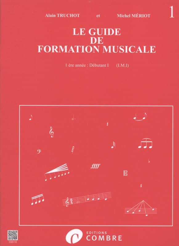 Alain TRUCHOT et Michel MÉRIOT - The Music Training Guide Volume 1 - Partition - di-arezzo.com