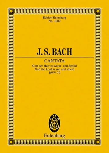 Cantata Gott Der Herr Ist Sonn Und Schild Bwv 79 - laflutedepan.com