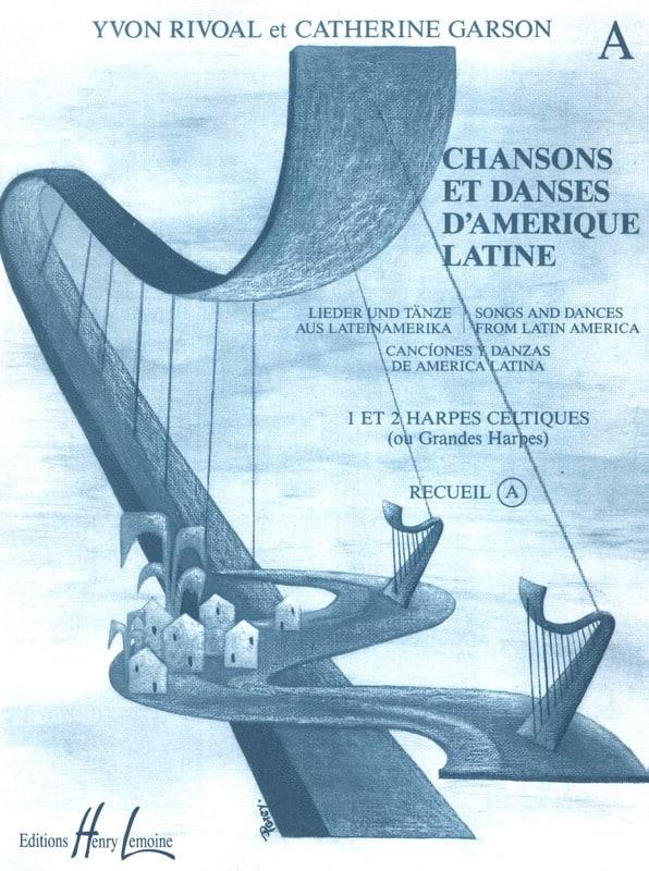 Chansons et danses d'Amérique latine - Volume A - laflutedepan.com