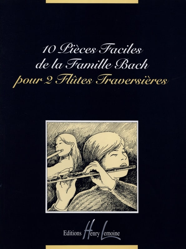 Famille Bach - 10 Easy Pieces of the Bach Family - 2 Flutes - Partition - di-arezzo.co.uk