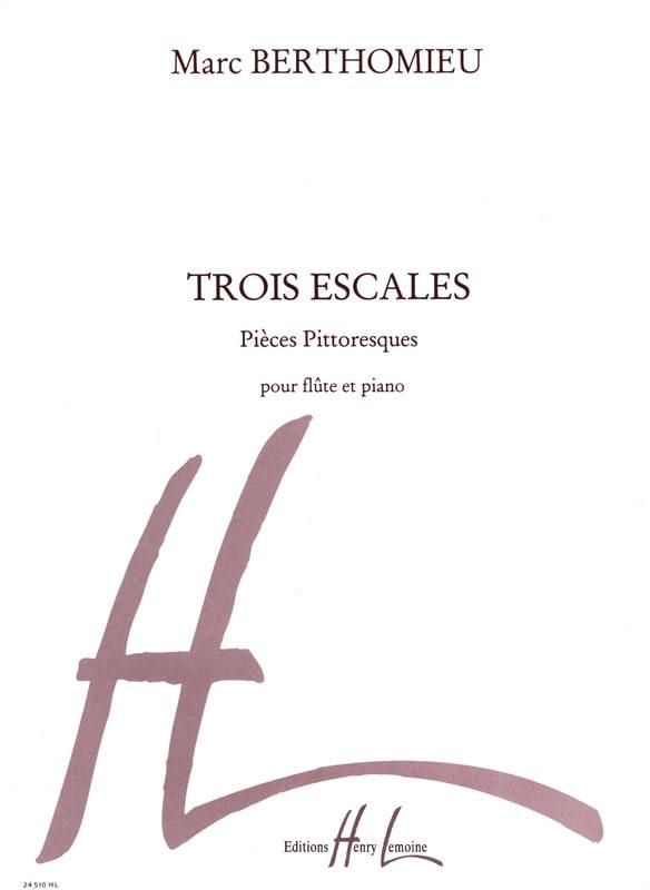 3 Escales - Marc Berthomieu - Partition - laflutedepan.com