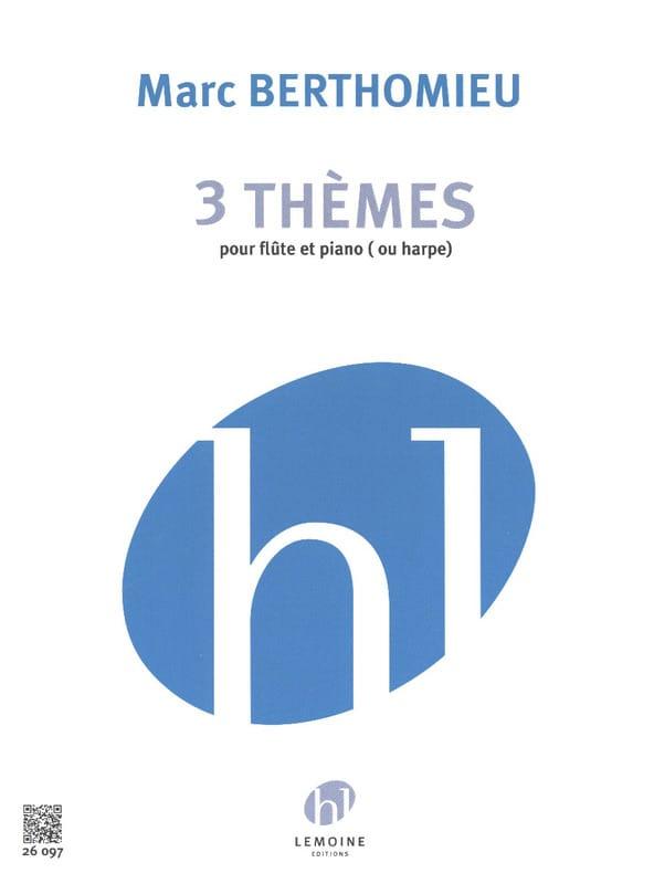 Marc Berthomieu - 3 Thèmes - Partition - di-arezzo.fr