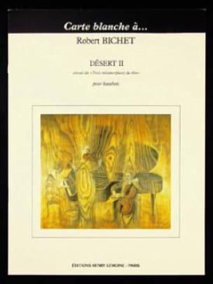 Robert Bichet - Desert 2 - Solo Oboe - Partition - di-arezzo.co.uk