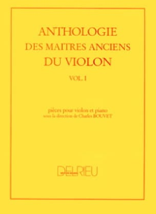 Charles Bouvet - Anthology of the Ancient Masters of the Violin Volume 1 - Partition - di-arezzo.com