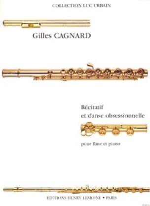 Récitatif et danse obsessionnelle - Gilles Cagnard - laflutedepan.com
