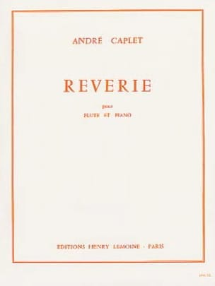 André Caplet - Reverie - Piano Flute - Partition - di-arezzo.co.uk