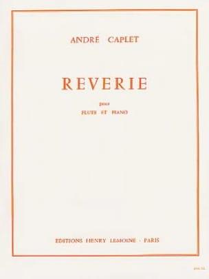 Rêverie - Flûte piano - André Caplet - Partition - laflutedepan.com