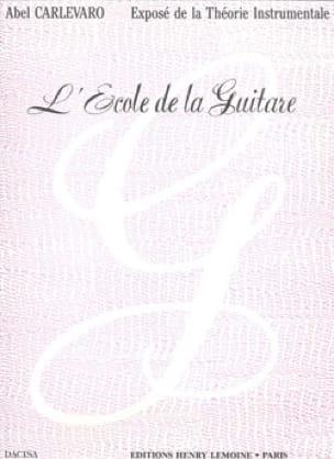 L' Ecole de la Guitare - Abel Carlevaro - Partition - laflutedepan.com