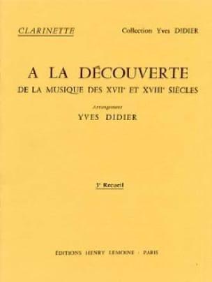 Yves Didier - Descubriendo ... Volumen 3 - Clarinete - Partition - di-arezzo.es