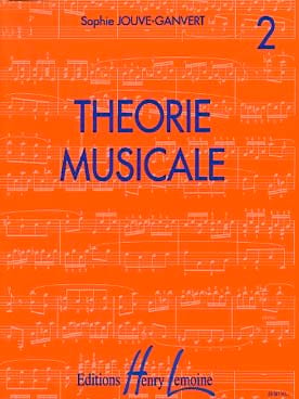Sophie Jouve-Ganvert - Musical Theory Volume 2 - Partition - di-arezzo.com