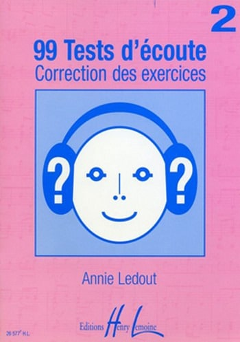 Annie Ledout - 99 Listening tests - Answers - Volume 2 - Partition - di-arezzo.com