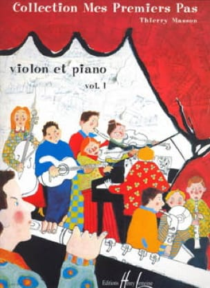 Thierry Masson - My first steps, Volume 1 - Violin - Partition - di-arezzo.com