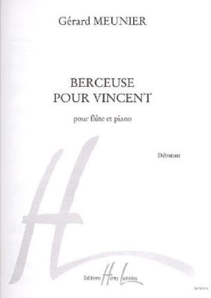 Gérard Meunier - Berceuse pour Vincent - Partition - di-arezzo.fr