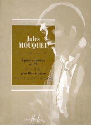 Jules Mouquet - 5 piezas cortas op. 39 - Partition - di-arezzo.es