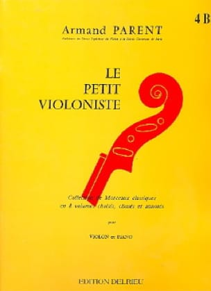 Armand Parent - The Little Violinist Volume 4b - Partition - di-arezzo.co.uk