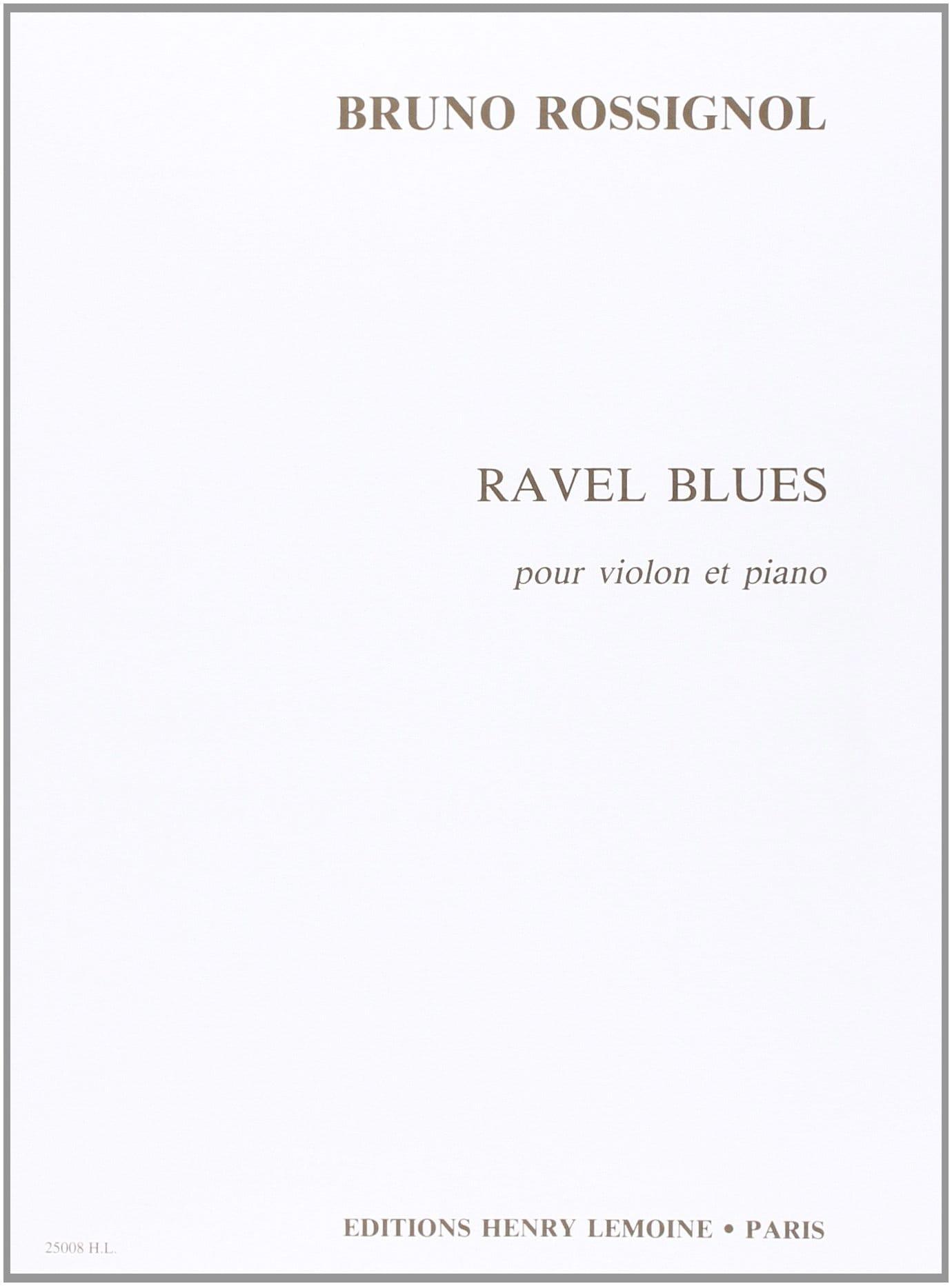 Bruno Rossignol - Ravel Blues - Partition - di-arezzo.fr